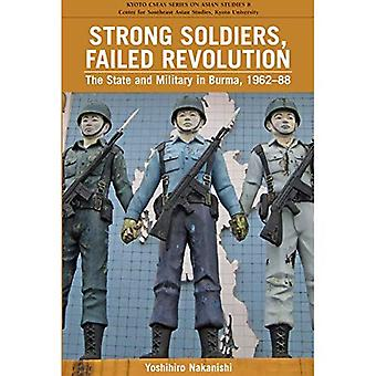 Strong Soldiers, Failed Revolution