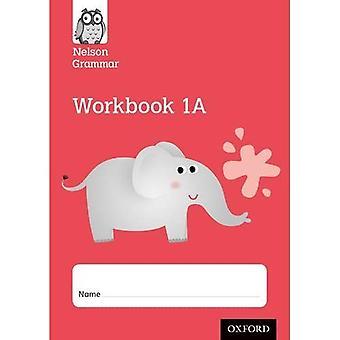 New Nelson Grammar Workbook Red A