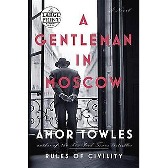 A Gentleman in Moscow by Amor Towles - 9781524708696 Book