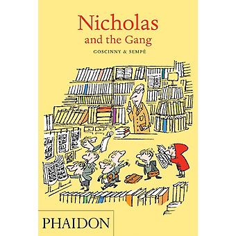 Nicholas and the Gang (Paperback) by Goscinny Rene Sempe Jean-Jacques
