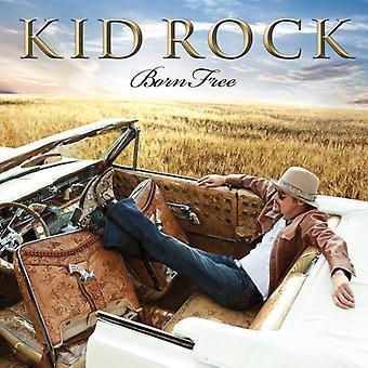 Kid Rock - Born Free [CD] USA import