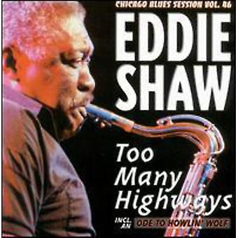 Eddie Shaw - alt for mange motorveje [CD] USA import