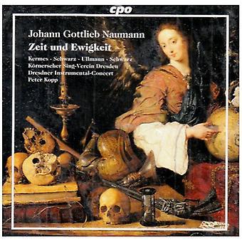 J.G. Naumann - Johann Gottlieb Naumann: Importación de USA de Zeit Und Ewigkeit [CD]