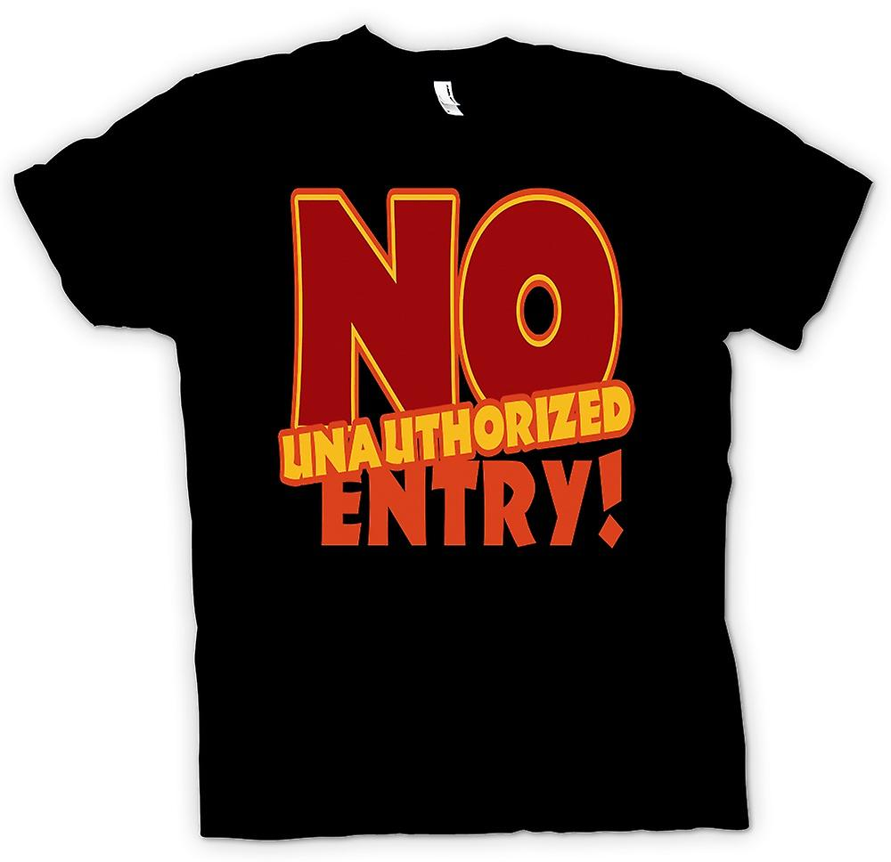 Mens T-shirt - No unauthorised entry! - Quote