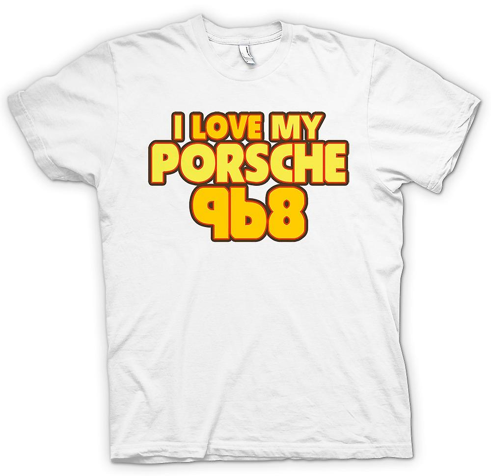 Womens T-shirt - I Love My Porsche 968 - Car Enthusiast