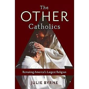 他のアメリカの最も大きい宗教のリメイク - 他のカトリック