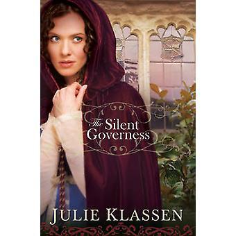 Den stille guvernante av Julie Klassen - 9780764207075 bok