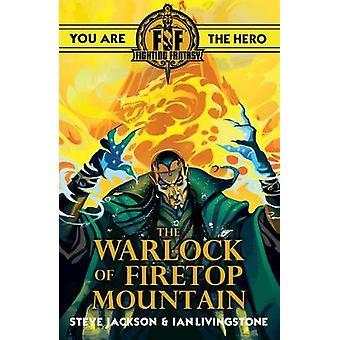 Fighting Fantasy -The Warlock of Firetop Mountain by Ian Livingstone -