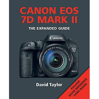 Canon EOS 7D MKII by David Taylor - 9781781451434 Book