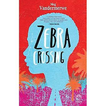 Zebrastreifen von Meg Vandermerwe - 9781780744308 Buch