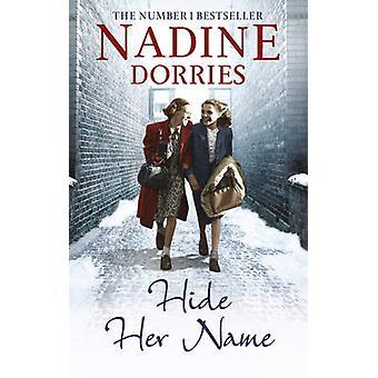 Ocultar su nombre por Nadine Dorries - libro 9781781857618