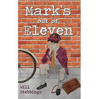 Mark's Out of Eleven by Will Stebbings - 9781788037891 Book