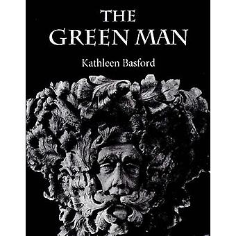 The Green Man (New edition) by Kathleen Basford - 9780859914970 Book