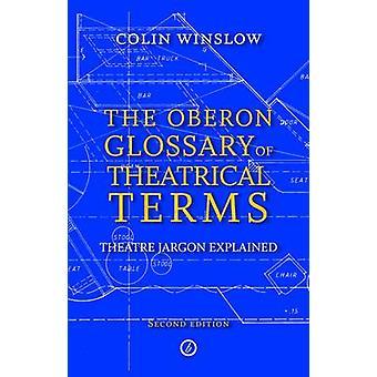 Oberon ordliste teatralsk vilkår (2 revidert utgave) av Colin Wi