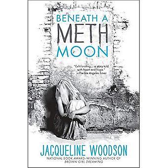 Beneath a Meth Moon: An Elegy