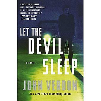 Laat de duivel slaap