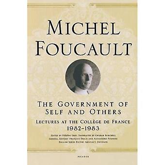 Le gouvernement de soi et des autres: conférences à l'Université de France, 1982-1983