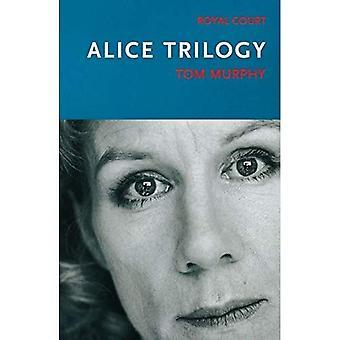 Alice Trilogy (Modern Plays)