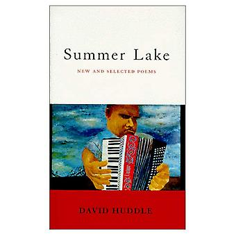Summer Lake: New and Selected Poems (Southern Messenger Poets)