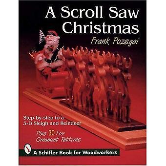 Eine Dekupiersäge Weihnachten: Schritt für Schritt zu einem 3-d-Schlitten und Rentier, Plus 30 Tree Ornament Muster