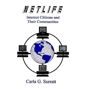 Netlife : Internet Citizens and Their Communities