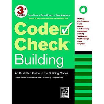 Bâtiment de code de vérification: Un Guide illustré des Codes du bâtiment