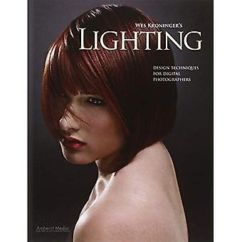 Wes Kroninger's Lighting: Design Techniques for Digital Photographers