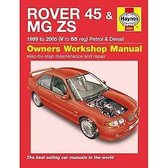 Rover 45 en MG ZS benzine en Diesel Service en reparatie handleiding: 99-05 (Haynes Service en reparatie handleidingen)