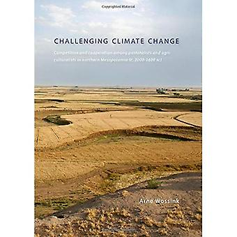 Challenging Climate Change: Competition and Cooperation Among Pastoralists and Agriculturalists in Northern Mesopotamia (C. 3000-1600 BC)