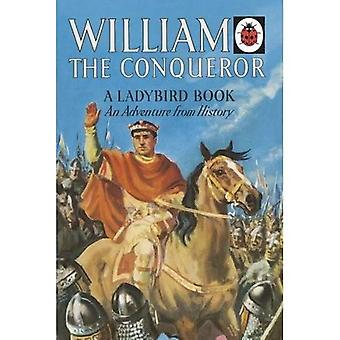 William the Conqueror: A Ladybird Adventure from History Book (Ladybird Archive)