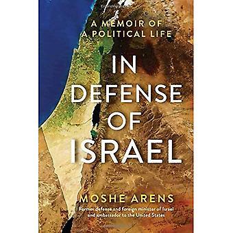 Dans la défense d'Israël: un livre de souvenirs d'une vie politique