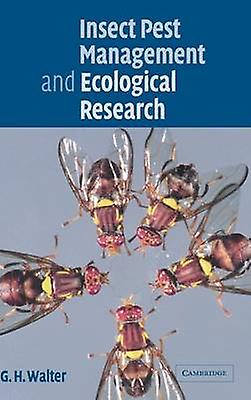 Insect Pest Management and Ecological             Research by Walter & G. H.