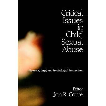 Criticità in bambino abusi sessuali legali e psicologiche prospettive storiche dal Conte & Jon R. & PH. D.