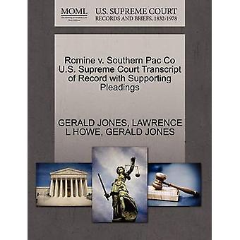 Romine v. Southern Pac Co U.S. Supreme Court Transcript of Record with Supporting Pleadings by JONES & GERALD