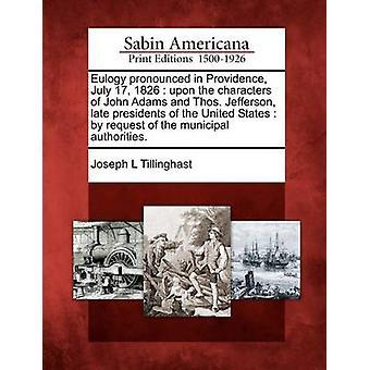 مديح وضوحاً في بروفيدانس 17 يوليه 1826 على الأحرف للرئيسين الراحل جون آدامز و Thos-جيفرسون الولايات المتحدة بناء على طلب من السلطات البلدية. قبل تيلينغاست آند ل جوزيف