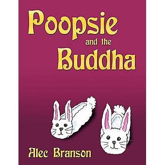 Poopsie och Buddha av Branson & Alec