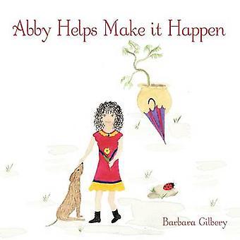 Abby hilft machen es durch Gilbery & Barbara möglich