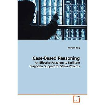 CaseBased Reasoning by Baig & Mariam