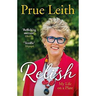 Relish - My Life on a Plate by Prue Leith - 9781786489746 Book