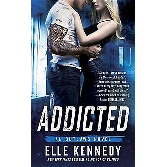 Addicted by Elle Kennedy - 9780451474452 Book
