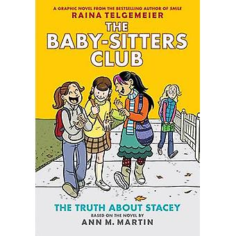 The Truth about Stacey - Full-Color Edition (the Baby-Sitters Club Gra