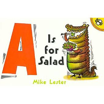 Is for Salad by Mike Lester - 9780698119260 Book