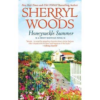 Honeysuckle Summer by Sherryl Woods - 9780778328469 Book