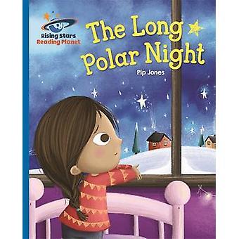 Reading Planet - The Long Polar Night - Blue - Galaxy by Pip Jones - 9