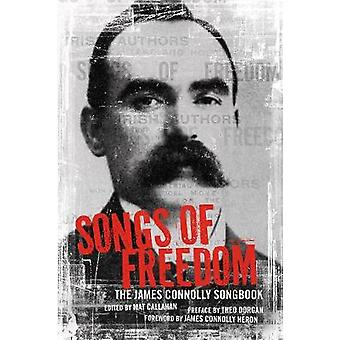 Songs of Freedom - The James Connolly Songbook by James Connolly - Mat