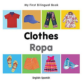My First Bilingual Book - Clothes by Milet - 9781840598704 Book