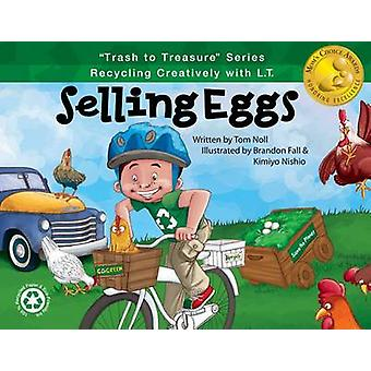Selling Eggs - Recycling Creatively with L.T. by Tom Noll - Brandon Fa