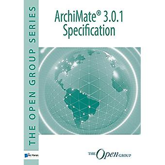 Archimate(r) 3.0.1 Specification by Van Haren Publishing - 9789401802