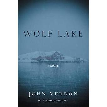 Wolf Lake - A Novel by John Verdon - 9781619029477 Book