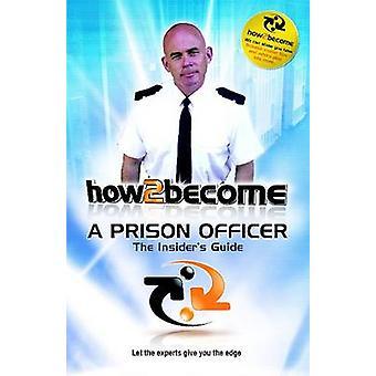 Hvordan 2 bli en Fengselsbetjent av Richard McMunn